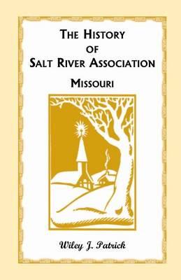The History of Salt River Association (Paperback)