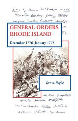 General Orders, Rhode Island: December 1776-January 1778 (Paperback)