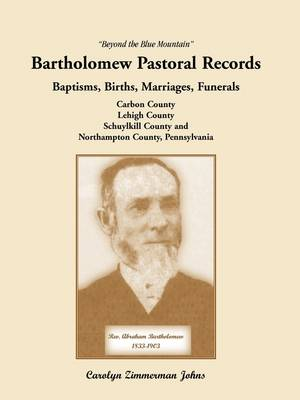Beyond the Blue Mountain: Bartholomew Pastoral Records (Paperback)