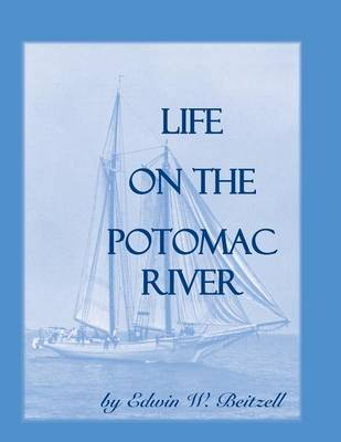 Life on the Potomac River (Paperback)