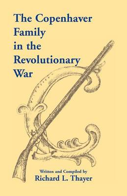 The Copenhaver Family in the Revolutionary War (Paperback)