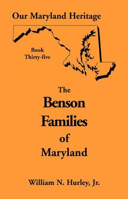 Our Maryland Heritage, Book 35: Benson Families (Paperback)