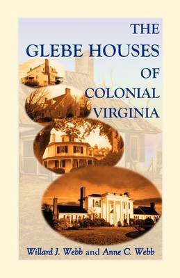 The Glebe Houses of Colonial Virginia (Paperback)