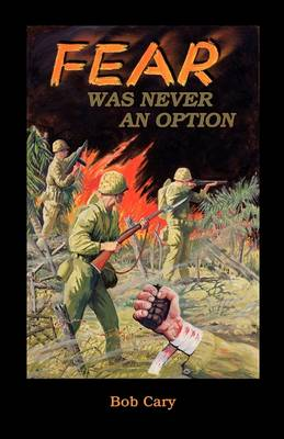 Fear Was Never an Option (Paperback)