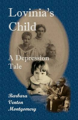 Lovinia's Child: A Depression Tale (Paperback)