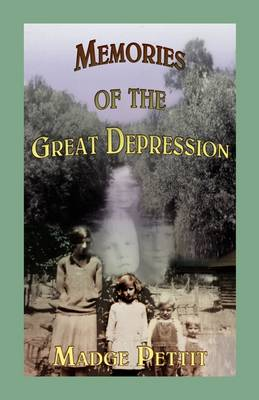 Memories of the Great Depression (Paperback)