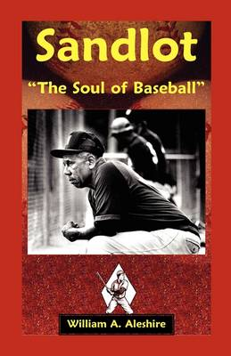 Sandlot: [--The Soul of Baseball[-- (Paperback)