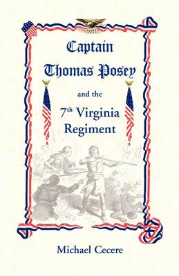 Captain Thomas Posey and the 7th Virginia Regiment (Paperback)