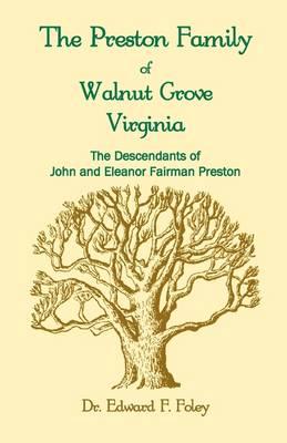 The Prestons of Walnut Grove, Virginia (Paperback)