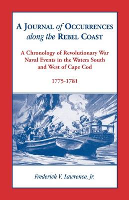 A Journal of Occurrences Along the Rebel Coast (Paperback)