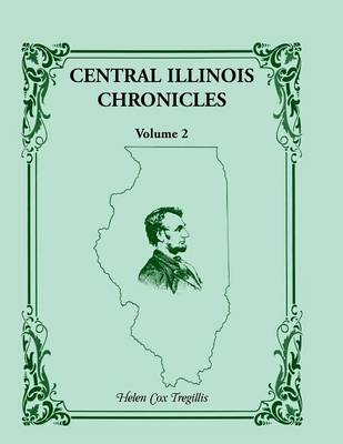 Central Illinois Chronicles, Volume 2 (Paperback)