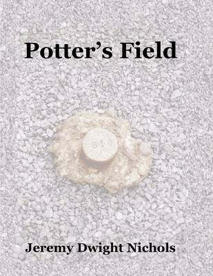 Potter's Field: The Chanate Historical Cemetery in Santa Rosa, California (Paperback)