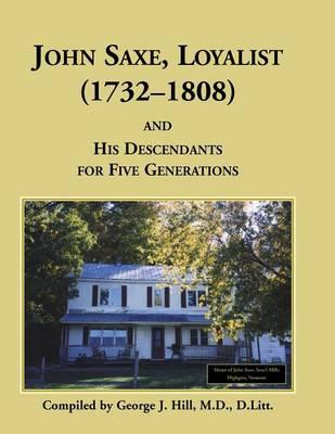 John Saxe, Loyalist (Paperback)