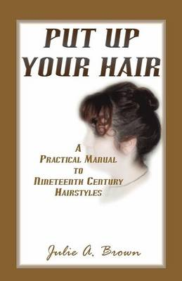 Put Up Your Hair (Paperback)