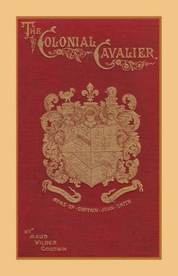 The Colonial Cavalier or Southern Life Before the Revolution (Paperback)