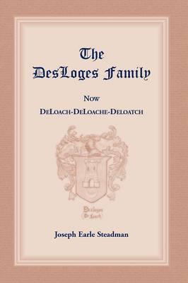 The Desloges Family (Paperback)