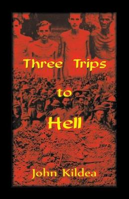 Three Trips to Hell (Paperback)
