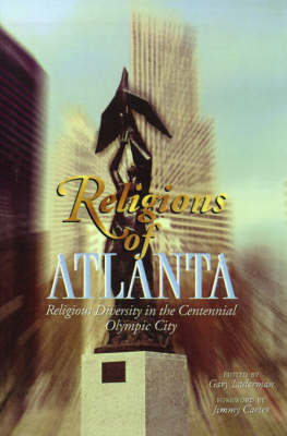 Religions of Atlanta: Religious Diversity in the Centennial Olympic City - An American Academy of Religion Book (Paperback)