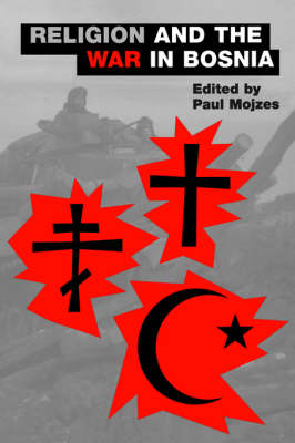 Religion and the War in Bosnia - AAR The Religions Series 3 (Paperback)
