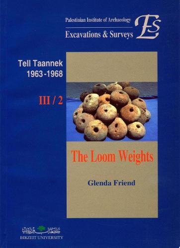 Tell Taannek 1963-1968 III/2: The Loom Weights (Paperback)