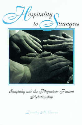 Hospitality to Strangers: Empathy and the Physician-Patient Relationship - American Academy of Religion Series (Paperback)