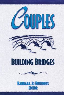 Couples: Building Bridges (Paperback)