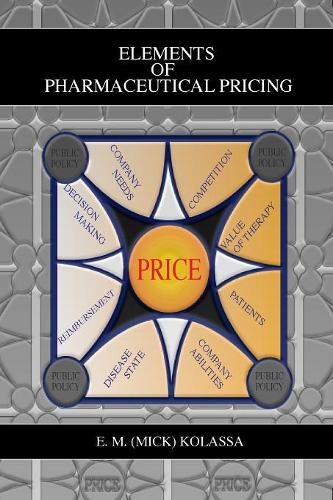Elements of Pharmaceutical Pricing (Paperback)