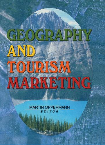 Geography and Tourism Marketing (Hardback)