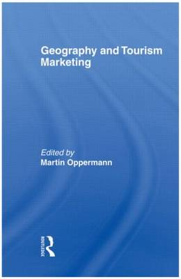 Geography and Tourism Marketing (Paperback)