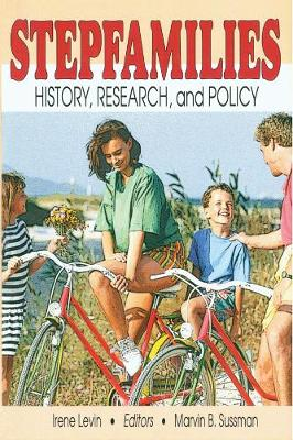 Stepfamilies: History, Research, and Policy (Paperback)