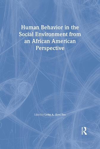 Human Behavior in the Social Environment from an African American Perspective (Hardback)