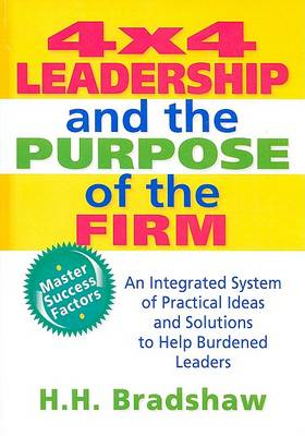 4x4 Leadership and the Purpose of the Firm (Hardback)