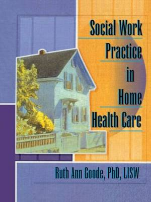 Social Work Practice in Home Health Care (Paperback)