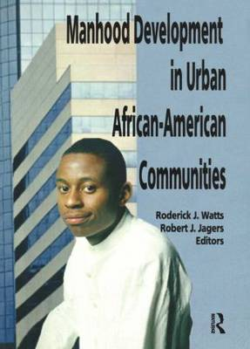 Manhood Development in Urban African-American Communities (Paperback)