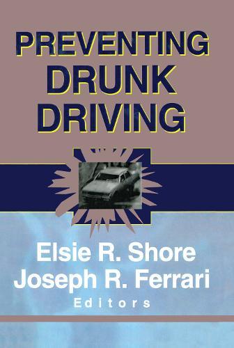Preventing Drunk Driving (Hardback)