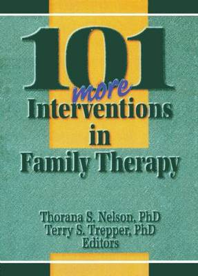 101 More Interventions in Family Therapy (Paperback)