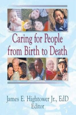 Caring for People from Birth to Death (Paperback)