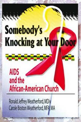 Somebody's Knocking at Your Door: AIDS and the African-American Church (Paperback)