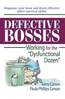 """Defective Bosses: Working for the """"Dysfunctional Dozen"""" (Paperback)"""