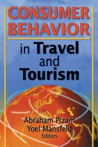 Consumer Behavior in Travel and Tourism (Paperback)