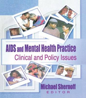 AIDS and Mental Health Practice: Clinical and Policy Issues (Paperback)