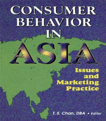 Consumer Behavior in Asia: Issues and Marketing Practice (Hardback)