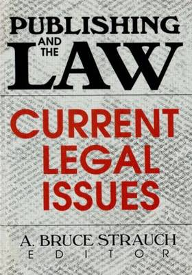 Publishing and the Law: Current Legal Issues (Paperback)