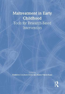 Maltreatment in Early Childhood: Tools for Research-Based Intervention (Paperback)