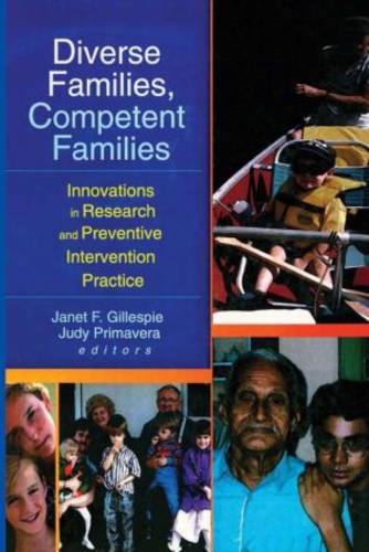 Diverse Families, Competent Families: Innovations in Research and Preventive Intervention Practice (Paperback)