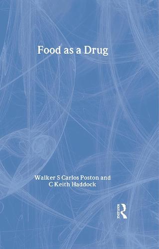 Food as a Drug (Hardback)