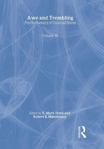Awe and Trembling: Psychotherapy of Unusual States (Paperback)