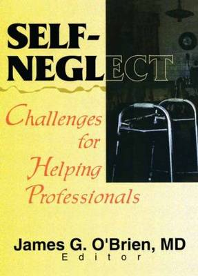 Self-Neglect: Challenges for Helping Professionals (Paperback)