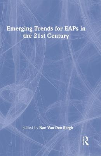 Emerging Trends for EAPs in the 21st Century (Hardback)