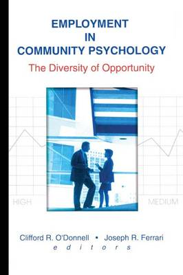 Employment in Community Psychology: The Diversity of Opportunity (Paperback)
